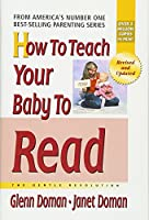 How To Teach Your Baby To Read (The Gentle Revolution)