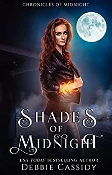 Shades of Midnight: an Urban Fantasy novel (Chronicles of Midnight Book 4) by [Cassidy, Debbie]