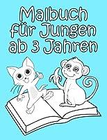 Malbuch fuer Jungen ab 3 Jahren: Einfache und Interessante Bilder fuer kreative Kinder zum Ausmalen