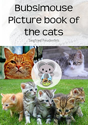 Bubsimouse Picture book of the cats: Cat book for kids - free children's book (English Edition)