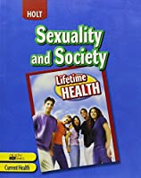 Lifetime Health: ?Student Edition? Sexuality and Society 2005 [並行輸入品]