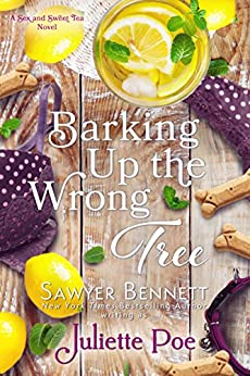 Barking Up the Wrong Tree (The Sex and Sweet Tea Series Book 3) by [Poe, Juliette]