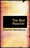 The Red Poocher