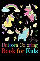 Unicorn Coloring Book for Kids: A beautiful collection of 100 unicorns illustrations for hours of fun! (Books for Kids)
