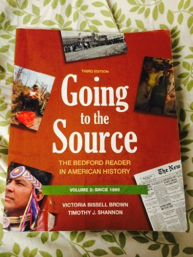 Going To The Source: The Bedford Reader In American History To 1877