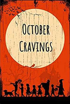 October Cravings (Who is Audrey Wickersham? Book 2) by [Shrieves, Sara ]