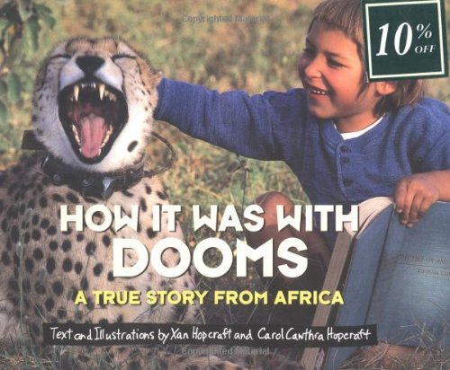How It Was With Dooms: A True Story from Africa