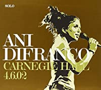 Carnegie Hall - 4/6/02 by Ani DiFranco (2006-04-04)