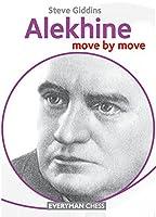 Alekhine: Move by Move (Everyman Chess)