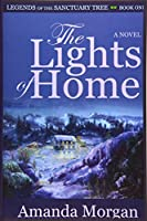 The Lights of Home: Legends of the Sanctuary Tree - Book One