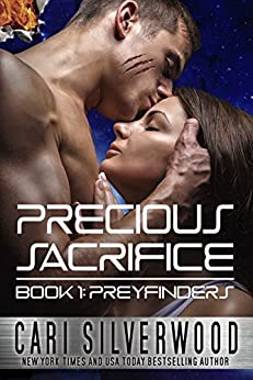 Precious Sacrifice (Preyfinders Book 1) by [Silverwood, Cari]