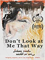 Don't Look At Me That Way [DVD]
