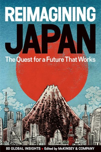 REIMAGINING JAPAN: The Quest for a Future That Worksの詳細を見る