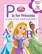 P is for Princess (Disney Princess)
