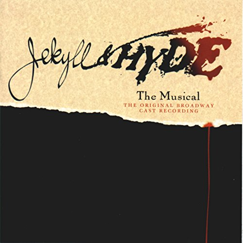 Jekyll & Hyde: The Musical (1997 Original Broadway Cast)