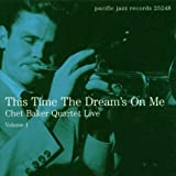 This Time The Dream's On Me - Live Vol. 1 [CD, Original recording remastered, Import, From US, Live] / Chet Baker (CD - 2000)