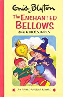 Enchanted Bellow and Other Stories (Enid Blyton's Popular Rewards Series)