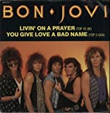 Livin' on a prayer/You give love a bad name (1986) / Vinyl single [Vinyl-Single 7'']