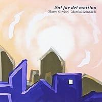 OLIVIERI/LOMBARDI - Sul Far Del Mattino (1 CD)