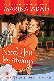 Need You for Always (Heroes of St. Helena Book 2) by [Adair, Marina]