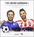 Un derbi solidario
