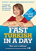 Fast Turkish in a Day with Elisabeth Smith (Fast in a Day)