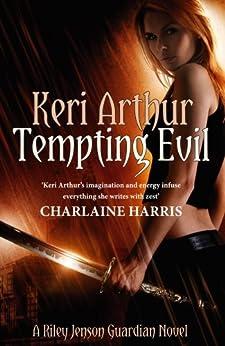 Tempting Evil: Number 3 in series (Riley Jenson Guardian) by [Arthur, Keri]