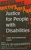 Justice for People with Disabilities (Law, Ethics and Public Affairs)