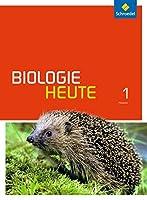 Biologie heute 1. Schuelerband. Gymnasien. Hessen: Sekundarstufe 1 - Ausgabe 2014