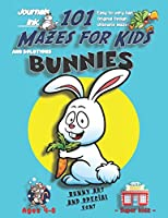 101 Mazes For Kids: SUPER KIDZ Book. Children - Ages 4-8 (US Edition). Cartoon Bunny Rabbit & Carrot with custom art interior. 101 Puzzles with solutions -Easy to Very Hard learning levels -Unique challenges & ultimate mazes book for fun activity time! (Superkidz - Bunnies 101 Mazes for Kids)