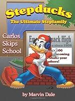 Stepducks - the Ultimate Stepfamily: Carlos Skips School