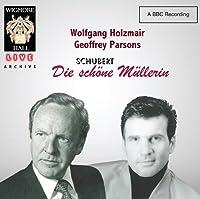 Schubert: Die Schone Mullerin by Wolfgang Holzmair