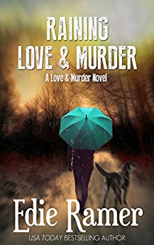 Raining Love & Murder (Love & Murder Book 4) by [Ramer, Edie]