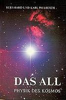 Das All: Physik des Kosmos