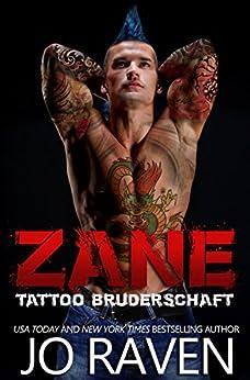 Zane (German Version) (Tattoo Bruderschaft 3) (German Edition) by [Raven, Jo]