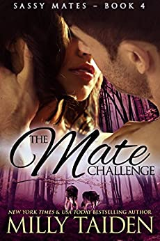 The Mate Challenge: (BBW Paranormal Shape Shifter Romance) (Sassy Mates series Book 4) by [Taiden, Milly]
