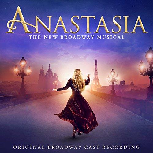 Anastasia (Original Broadway C...