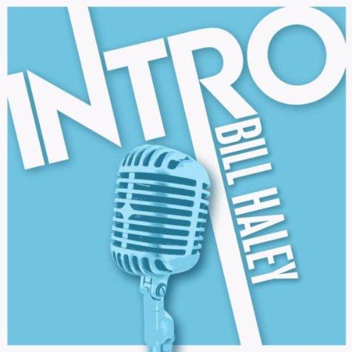 Intro: Bill Haley - EP