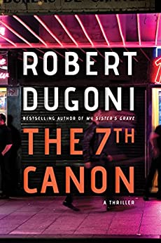 The 7th Canon by [Dugoni, Robert]