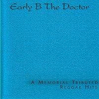 Doctor: a Memorial Tribute