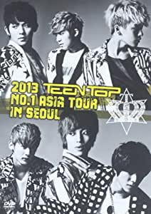 2013 TEENTOP NO.1 ASIA TOUR IN SEOUL [DVD]
