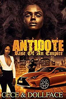 Antidote: Rise Of An Empire by [Ce, Ce, Face, Doll]