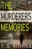 The Murderer's Memories: A Novel (English Edition)