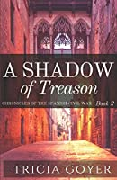 A Shadow of Treason (The Chronicles of The Spanish Civil War)