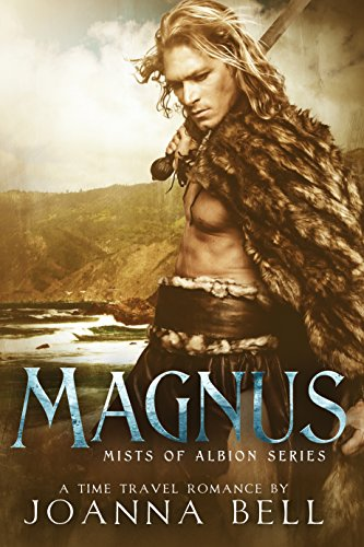 Magnus: A Time Travel Romance (Mists of Albion Book 4) (English Edition)