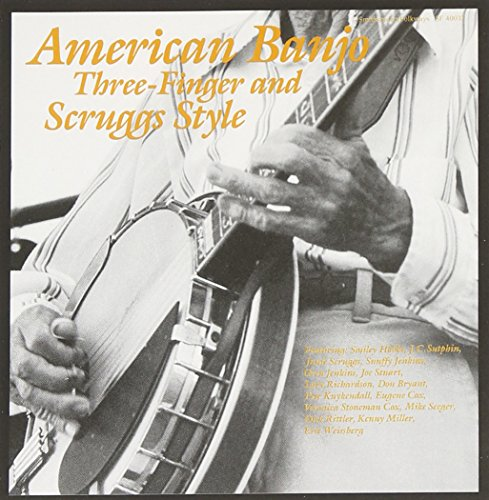 American Banjo: Three-Finger and Scruggs Style