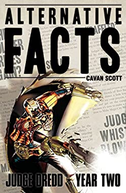 Alternative Facts (Judge Dredd: The Early Years Book 6) (English Edition)