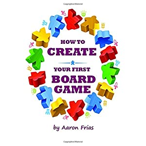 How to Create Your First Board Game
