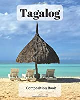 Tagalog Composition Book: a college ruled notebook for your exercises, assignments and notes
