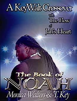 The Book of Noah (Written Between the Pages 2) by [Walters, Monica, Key, T]